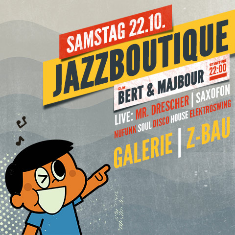 Jazzboutique am 22.10. im Z-Bau